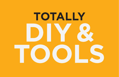 Totally DIY & Totally Tools